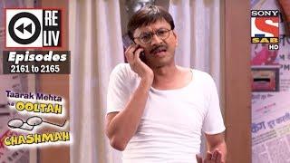 Weekly Reliv | Taarak Mehta Ka Ooltah Chashmah | 20th Mar to 24th Mar 2017 | Episode 2161 to 2165