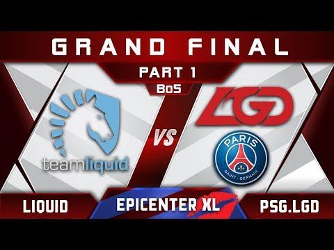Liquid vs PSG.LGD [EPIC] Grand Final EPICENTER XL 2018 Major Highlights Dota 2 - Part 1