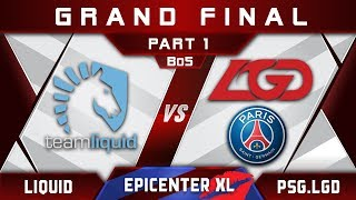 Liquid vs PSG.LGD [EPIC] Grand Final EPICENTER XL 2018 Major Highlights Dota 2 - Part 1