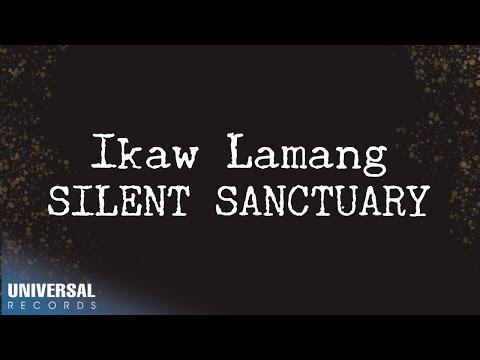 Silent Sanctuary - Ikaw Lamang