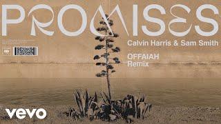 Calvin Harris Sam Smith Promises Offaiah Remix Audio