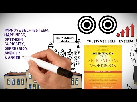 How to Build Self-Esteem - The Self-Esteem Workbook 2nd Edition by Dr G. R. Schiraldi