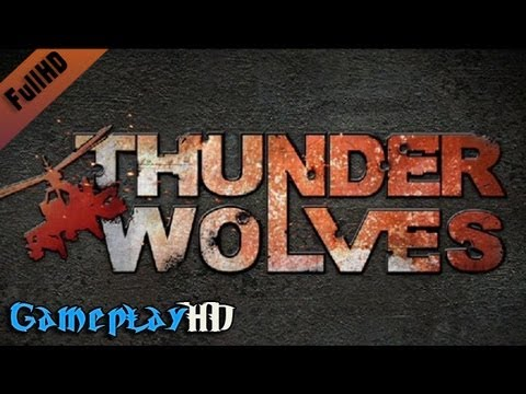 Thunder Wolves Gameplay (PC HD)
