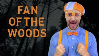 Download Lagu Fan of the Woods : A Parody with Justin Timberlake and Blippi Gratis STAFABAND