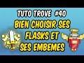 Trove #40 : comment choisir ses Flasque et ses Emblemes [Tuto Trove] thumbnail