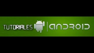 TUTORIALES ANDROID GRATIS