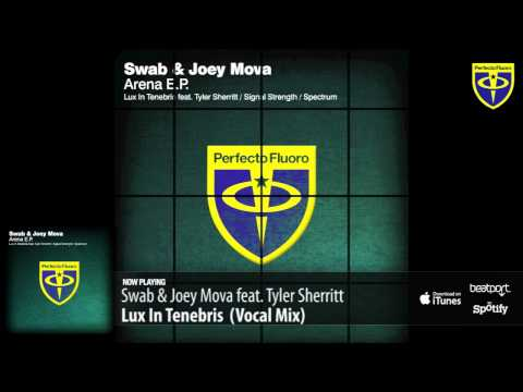 Swab & Joey Mova feat. Tyler Sherritt – Lux In Tenebris (Vocal Mix)