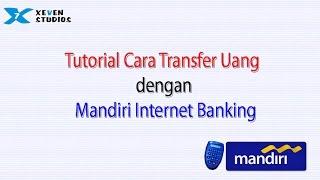 download lagu Cara Transfer Uang Dengan Mandiri Internet Banking gratis
