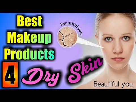Dry Skin Products: Best Makeup Products for Dry Skin (2018) | Drugstore Makeup for Dry Skin
