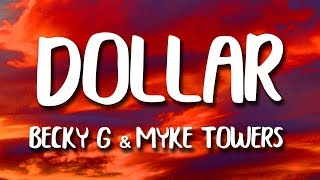 Becky G, Myke Towers - Dollar (Letra)