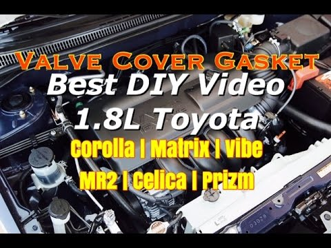 Toyota Corolla Matrix Celica Vibe Prizm MR2 Spyder Valve Cover Gasket Replacement - Bundys Garage