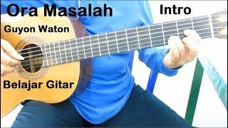 Belajar Gitar Guyon Waton Ora Masalah (Intro)