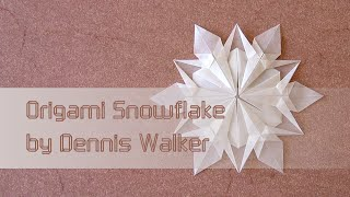Christmas Origami Instructions:  Snowflake (dennis Walker)