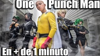One Punch Man en + de 1 minuto