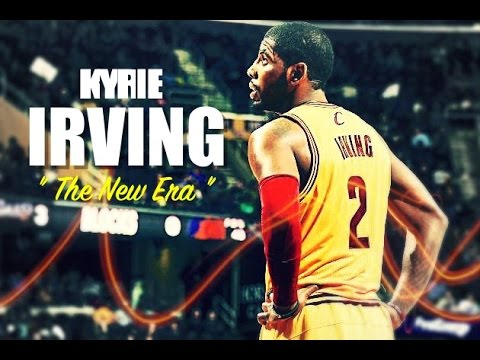 Kyrie Irving - The New Era ( HD )