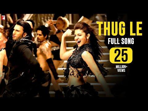 thug Le - Full Song - Ladies Vs Ricky Bahl - Ranveer Singh | Anushka Sharma video