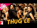 Thug Le - Full Song | Ladies vs Ricky Bahl | Ranveer Singh | Anushka Sharma | Vishal | Shweta