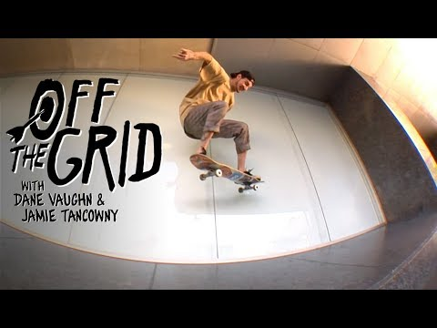 Dane Vaughn & Jamie Tancowny Shred Downtown To K-Town | Off The Grid