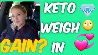Keto Gain? Weigh in,  Keto Meals,  Daily keto Vlog 1038