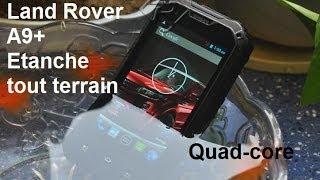 Land rover A9+ MT6589T à 1.5Ghz NFC tout terrain, étanche, test Antutu