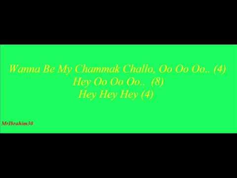 Chammak Challo Lyrics International Version