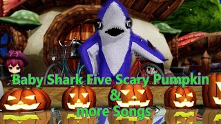 Baby Shark Five Scary Pumpkins & Many More Song