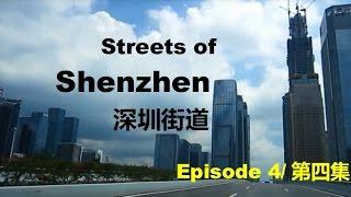 Streets of Shenzhen - Episode 4