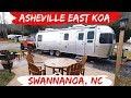Asheville East KOA - RV Park Tour - Swannanoa, NC