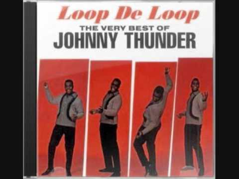 JOHNNY THUNDER LOOP DE LOOP