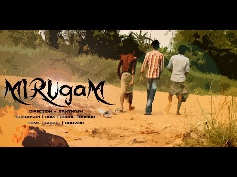 Official Mirugam Short Film By Santhosh video