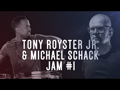 Tony Royster Jr | Michael Schack - Drumeo Jam Session #1 of 6