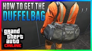 How To Get DUFFEL BAG in GTA 5 Online | NEW 100% WORKING Duffle Bag Tutorial/Glitch 1.43