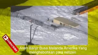 Aneh Tapi Nyata!! Video Banjir Busa Ini Mengegerkan Para Ahli Geografis