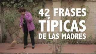 42 Frases Típicas De Las Madres