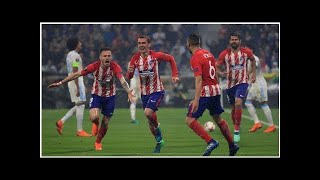 News24h-Hướng tới La Liga 2018/19: Chờ cuộc tổng tấn công của Atletico