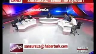 Sansürsüz - Yobazlarla Evrim Tartışması (Mayıs 2010)