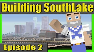 Building SouthLake City Episode 2 ( Starting the Metro Station )
