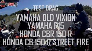 [ DRAG BIKE ] VIXION vs R15, CBR150R, CB 150 R Siapa yang menang?
