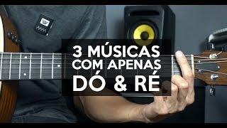 download musica Aprenda 3 Músicas Fáceis no Violão com 2 Acordes - Dó e Ré