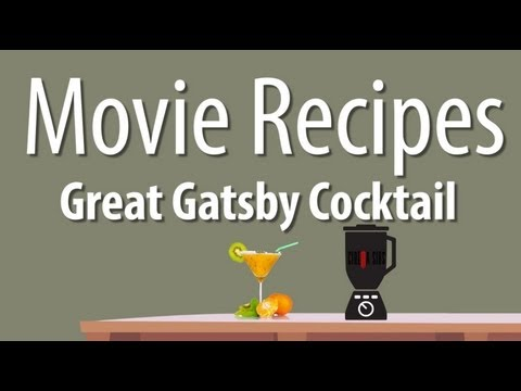 The Great Gatsby Cocktail - Movie Recipes...