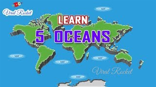 Learn Oceans of the World for Children in English | 5 Oceans of the World for Kids || VIRAL ROCKET