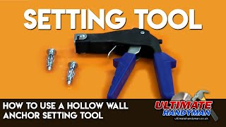 How to use a hollow wall anchor setting tool