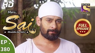 Mere Sai - Ep 380 - Full Episode - 8th March, 2019