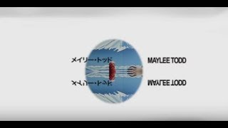 Maylee Todd - Lonely