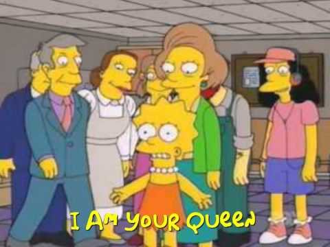 The Simpsons - I Am Their Queen