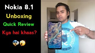 Nokia 8.1 Unboxing Quick Review Price in india? Kya hai khaas? 😱😲 Nokia X7 Upgrade Version