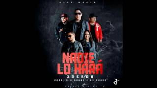 JOSECA - NADIE LO HARA PROD. BY DJ CRUSS & BIG DANNY