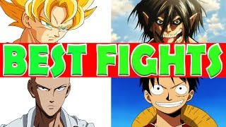 BEST ANIME FIGHTS (Of All Time)
