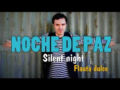 NOCHE DE PAZ (Silent night) FLAUTA DULCE NOTAS RECORDER NOTES