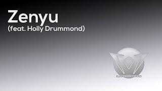 Zenyu - Rain (feat. Holly Drummond)